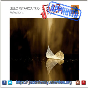 Reflections – Lello Petrarca Trio