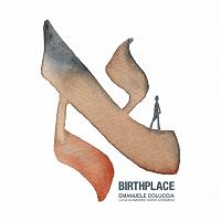Birthplace – Emanuele Coluccia