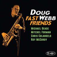 Fast Friends – Doug Webb