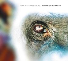 Human See, Human Do – Luca Dell'Anna Quartet
