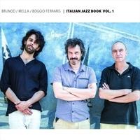 Italian Jazz Book, Vol.1 – M. Brunod, G. Boggio Ferraris, A. Mella