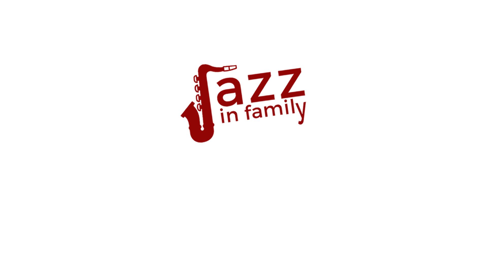 Jazz in Family - Il luogo dove le varie anime del jazz si ritrovano in famiglia