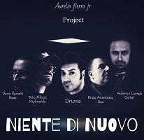 Niente di nuovo – Aurelio Fierro Jr. Project