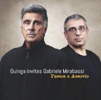 Passos e Assovio - Guinga invites Gabriele Mirabassi