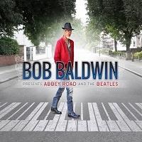 Bob Baldwin Presents Abbey Road and The Beatles