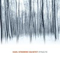 Dynalyd – Karl Stromme Quintet