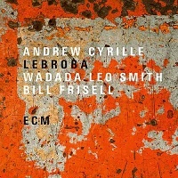 Lebroba – Andrew Cyrille