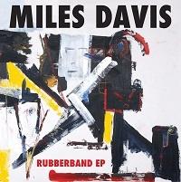 Rubberband (EP) - Miles Davis