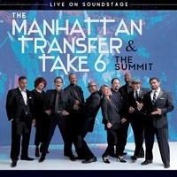 The Summit Live on Soundstage – The Manhattan Transfer e Take 6