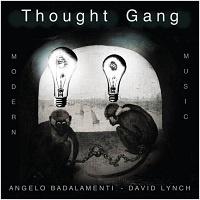 Thought Gang - Angelo Badalamenti, David Lynch