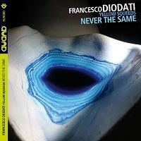 Yellow Squeeds Never The Same – Francesco Diodati