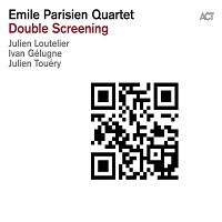 Double Screening – Emile Parisien Quartet