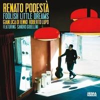 Foolish Little Dreams – Renato Podestà