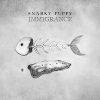 Immigrance – Snarky Puppy