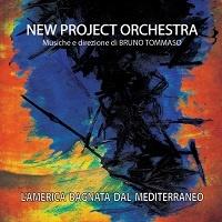 L'America bagnata dal Mediterraneo – New Project Orchestra