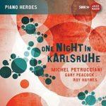 One Night in Karlshruhe (Live) – Michel Petrucciani, Gary Peacock, Roy Haynes