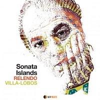 Relendo-Villa Lobos – Sonata Islands