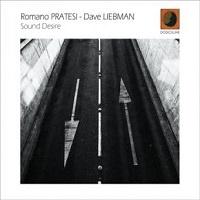 Sound Desire – Romano Pratesi e Dave Liebman