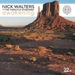 Awakening – Nick Walters and The Paradox Ensemble