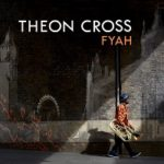 Fyah – Theon Cross