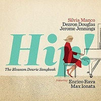 Hip! [The Blossom Dearie Songbook] – Silvia Manco