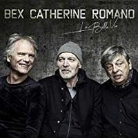 La Belle Vie – Romano Bex Catherine