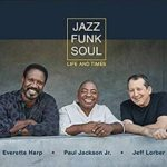 Life and Times – Jazz Funk Soul