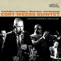 Live at Frankie's Jazz Club – Cory Weeds Quintet