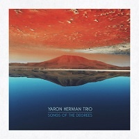 Songs of the degrees – Yaron Herman Trio