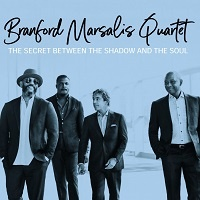 The secret between the shadow and the soul – Branford Marsalis Quartet