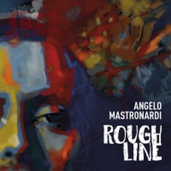 Rough Line - Angelo Mastronardi