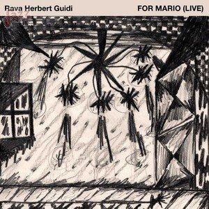 For Mario - Rava Herbert Guidi