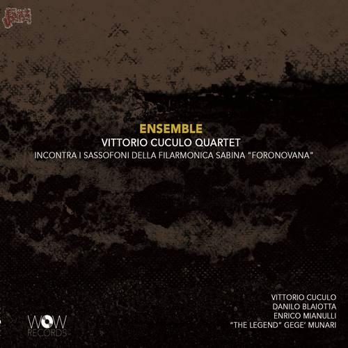 ENSEMBLE - Vittorio Cuculo Quartet