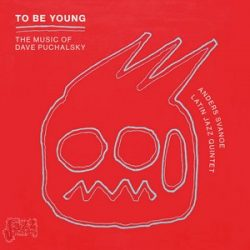 Anders Svanoe Latin Jazz Quintet in To Be Young - Dave Puchalsky