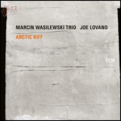 Arctic Riff - Marcin Wasilewski Trio + Joe Lovano