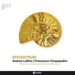 Epicentrum - Lollino, Cinquepalmi, Campanale, Menzella