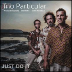 Just do it - Trio Particular