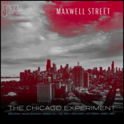 Maxwell Street - The Chicago Experiment, Greg Spero