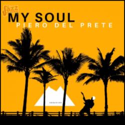 My Soul - Piero Del Prete