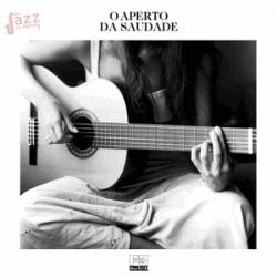 O aperto da Saudade - Various Artists