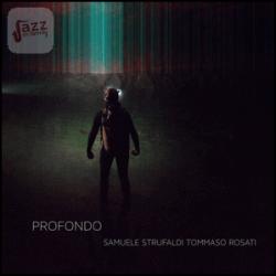 Profondo - Strufaldi & Rosati