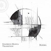 Rizoma - Gianrico Manca Transition