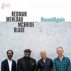 Round Again - Redman, Mehldau, McBride, Blade