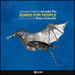 Songs for people - Leonardo Radicchi Arcadia Trio