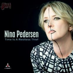 Time is a Restless Thief - Nina Pedersen
