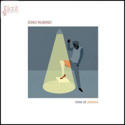 Time of silence - Dino Rubino