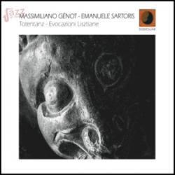 Totentanz - Evocazioni Lisztiane - Massimiliano Génot & Emanuele Sartoris