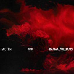 Wu Hen - Kamaal Williams